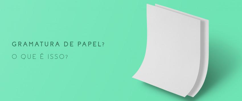 O que é gramatura de papel?